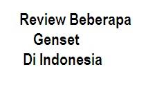 Review Beberapa Genset Di Indonesia