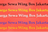 Harga Sewa Wing Box Jakarta