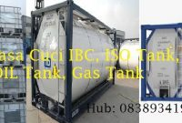 Jasa Cleaning ISO Tank, IBC, Gas Tank, Oil Tank