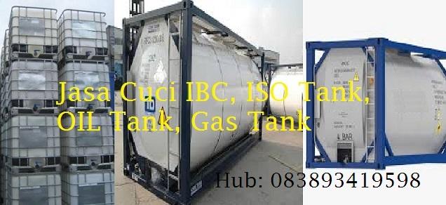 Jasa Cleaning ISO Tank, IBC, Gas Tank, Oil Tank